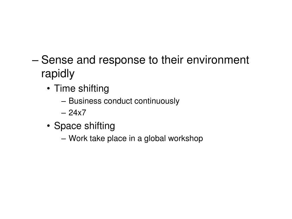 Sense and response to their environment rapidly