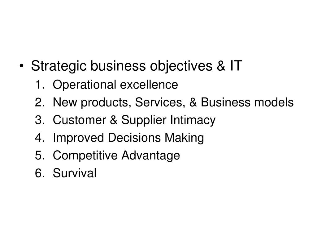 Strategic business objectives & IT