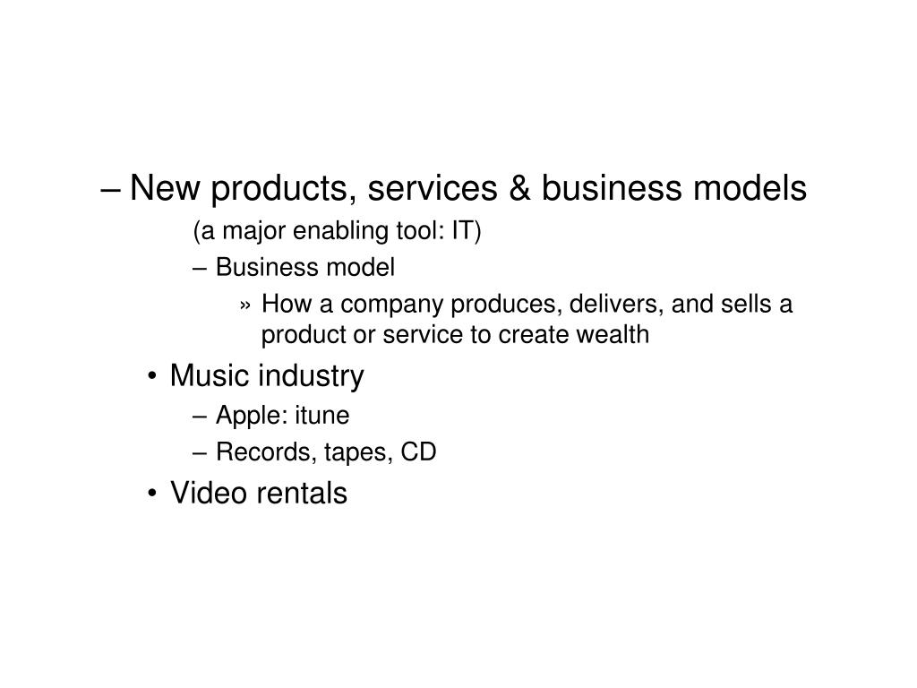 New products, services & business models