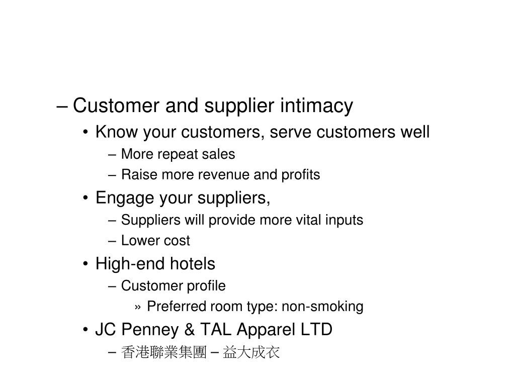 Customer and supplier intimacy