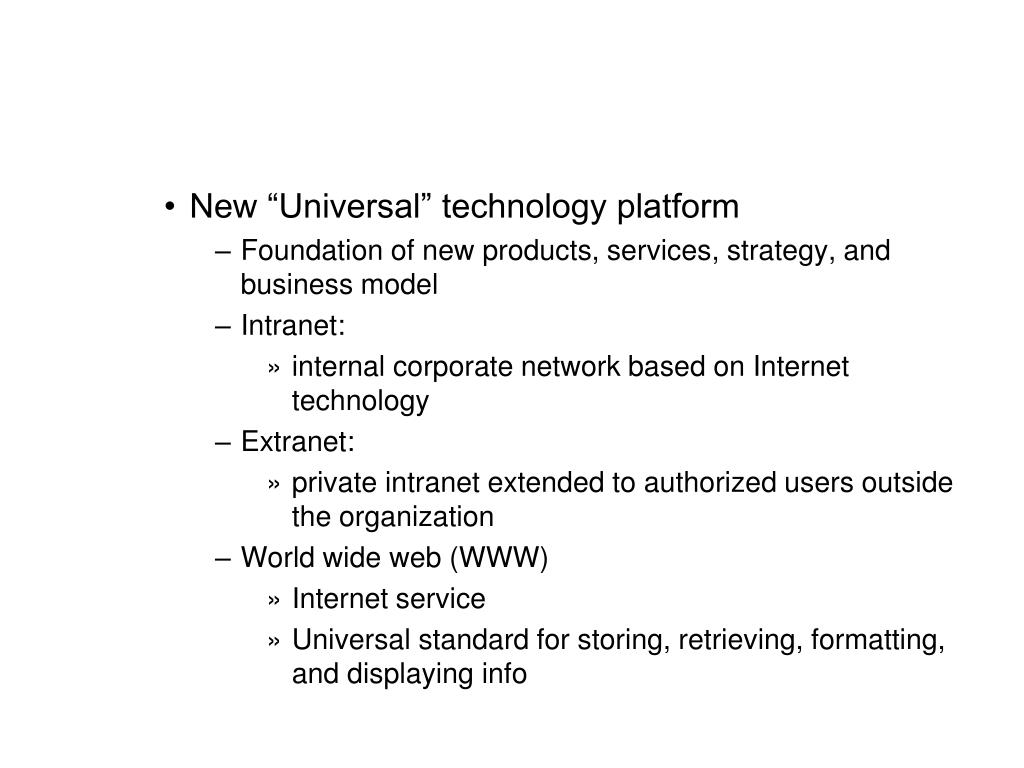"New ""Universal"" technology platform"