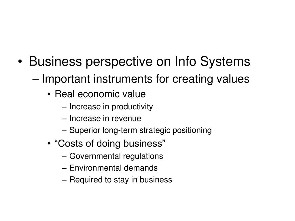 Business perspective on Info Systems