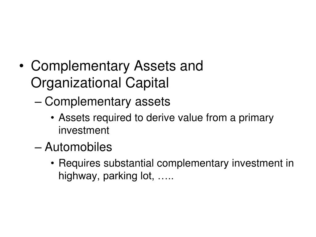 Complementary Assets and Organizational Capital
