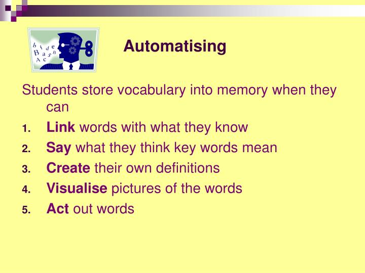 Automatising