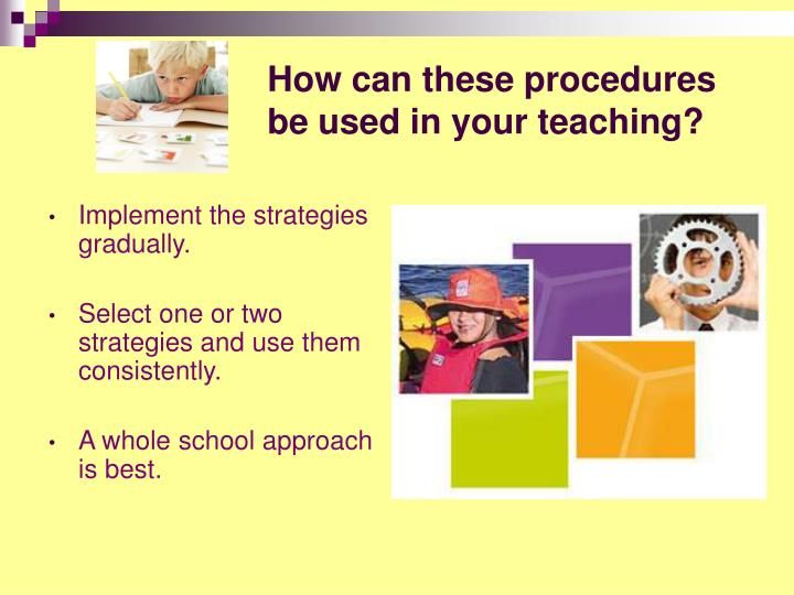 How can these procedures be used in your teaching?
