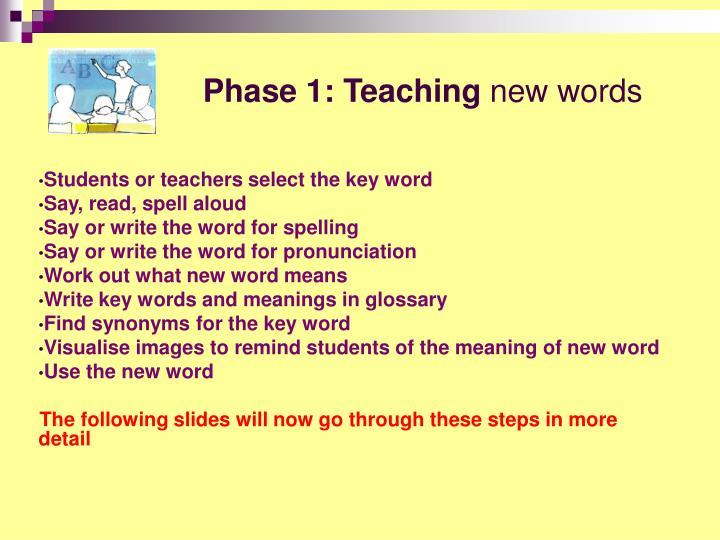 Phase 1: Teaching