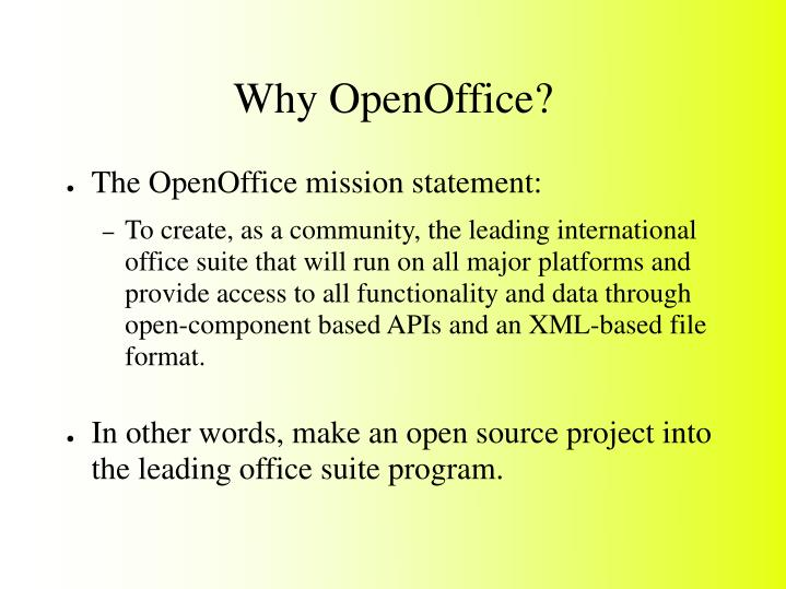Why openoffice