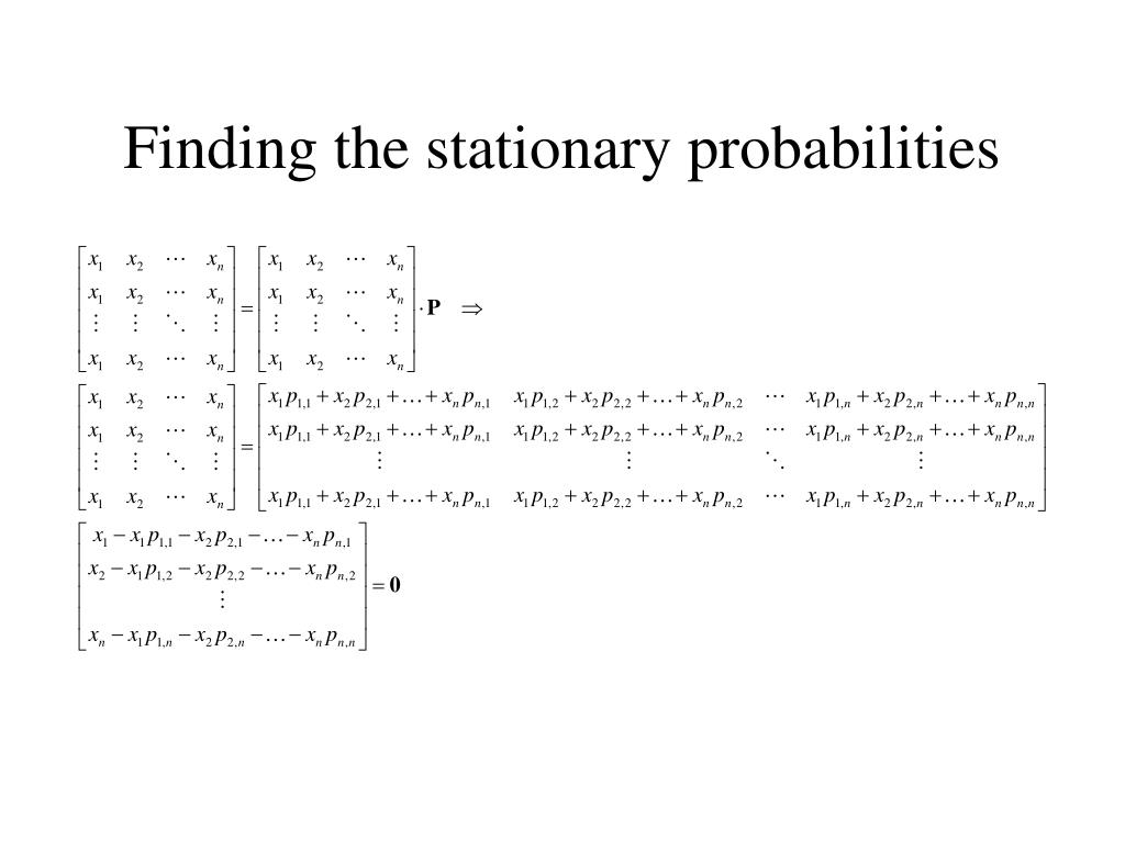 Finding the stationary probabilities