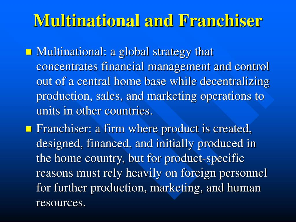Multinational and Franchiser