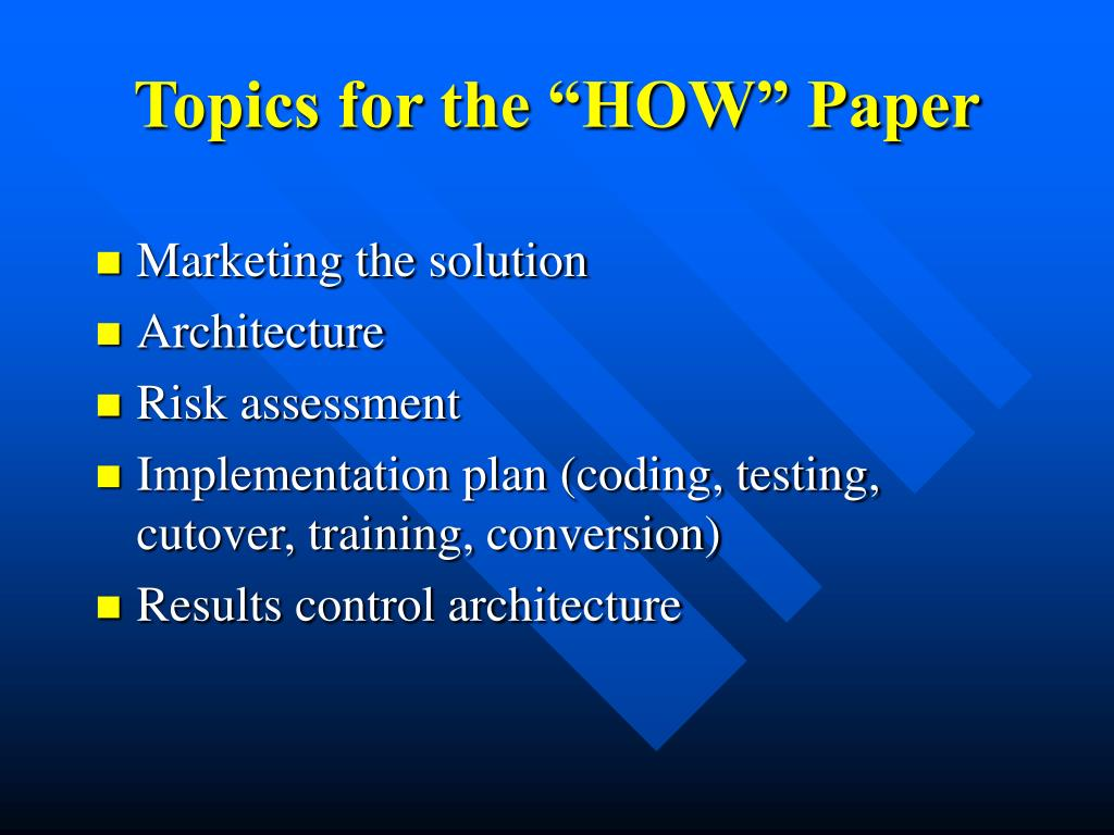 "Topics for the ""HOW"" Paper"