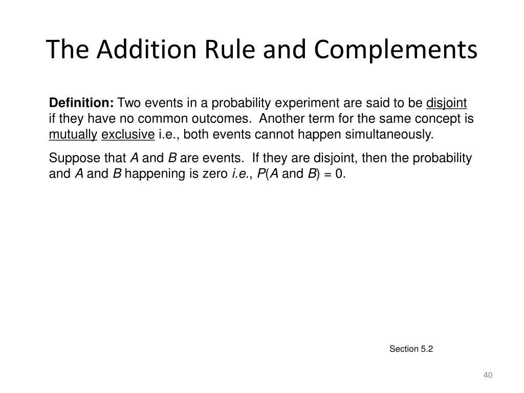 The Addition Rule and Complements