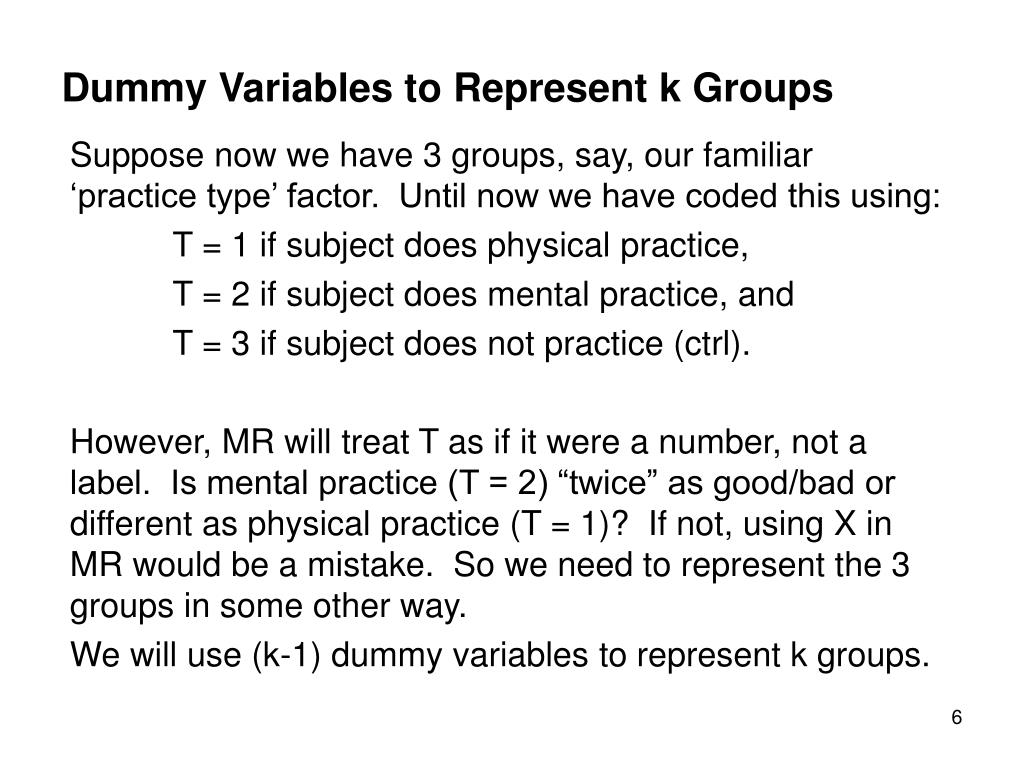 Dummy Variables to Represent k Groups