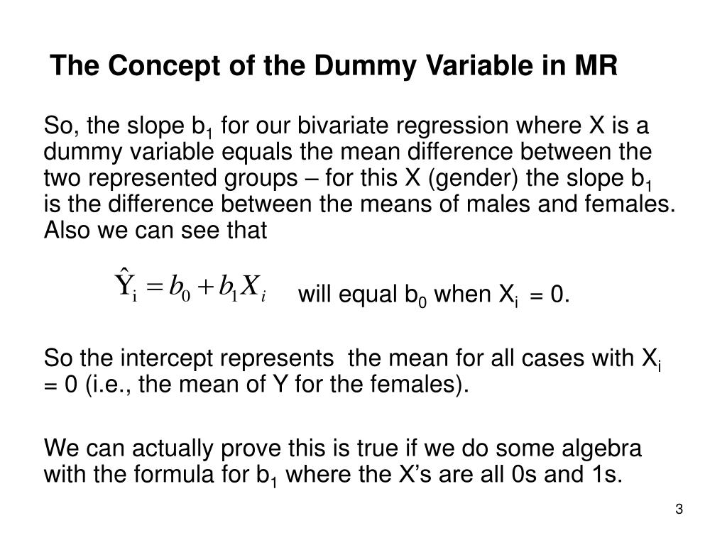 The Concept of the Dummy Variable in MR