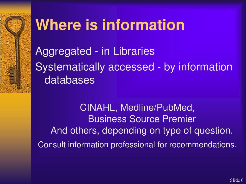 Where is information