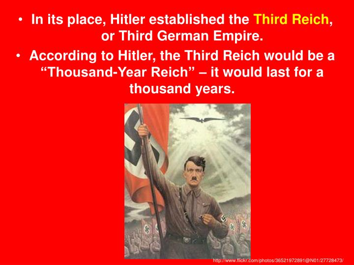 In its place, Hitler established the