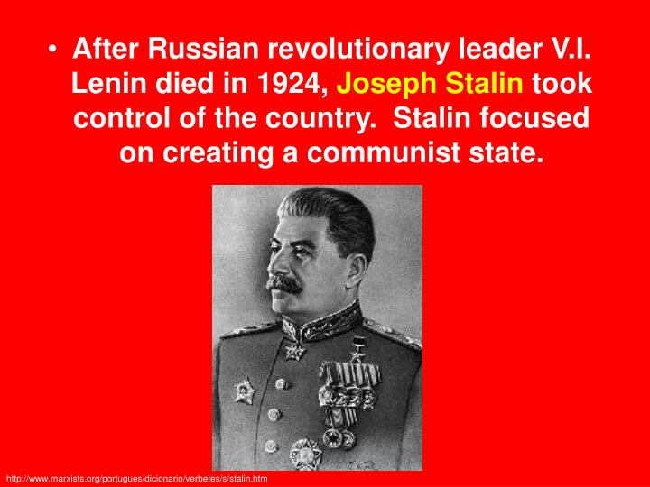 After Russian revolutionary leader V.I. Lenin died in 1924,