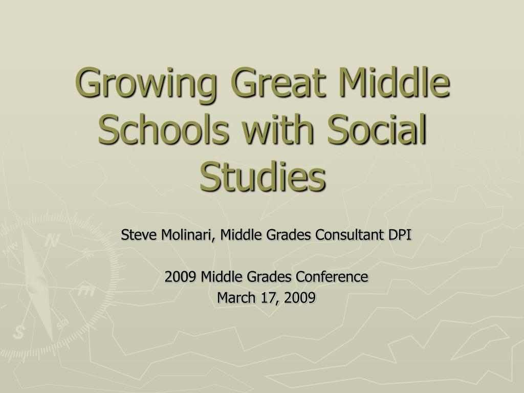 Growing Great Middle Schools with Social Studies