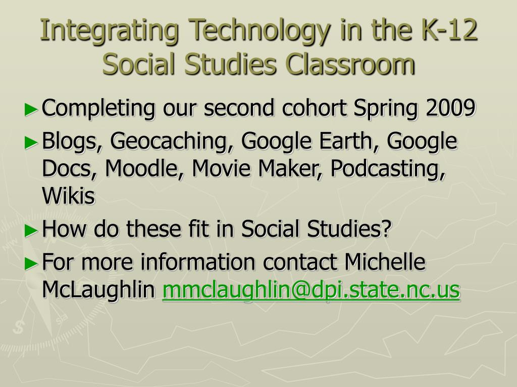 Integrating Technology in the K-12 Social Studies Classroom