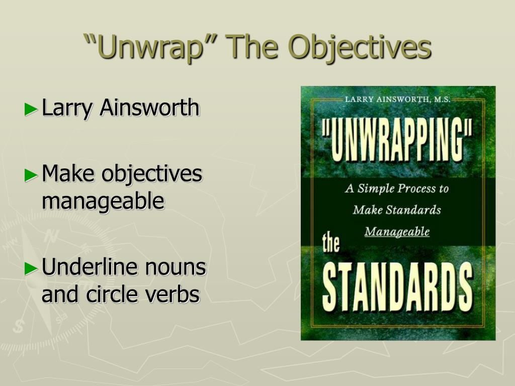 """""""Unwrap"""" The Objectives"""