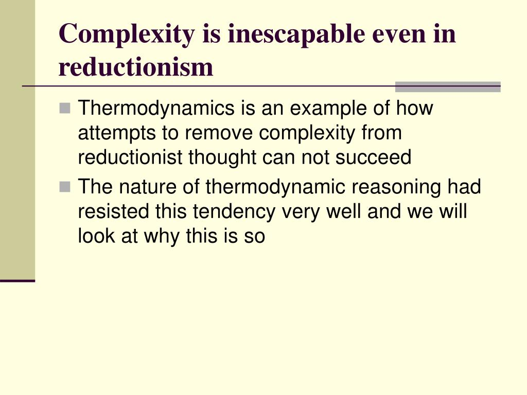 Complexity is inescapable even in reductionism