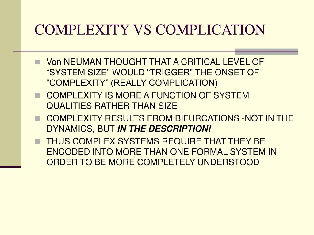 COMPLEXITY VS COMPLICATION