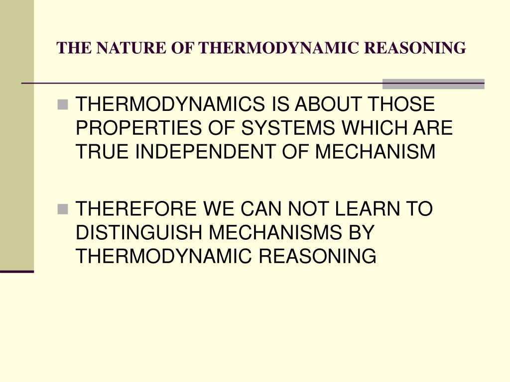 THE NATURE OF THERMODYNAMIC REASONING