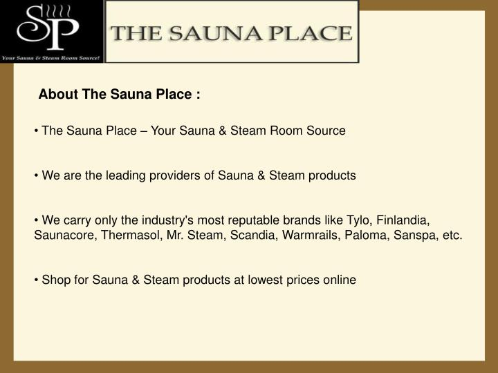 About The Sauna Place :