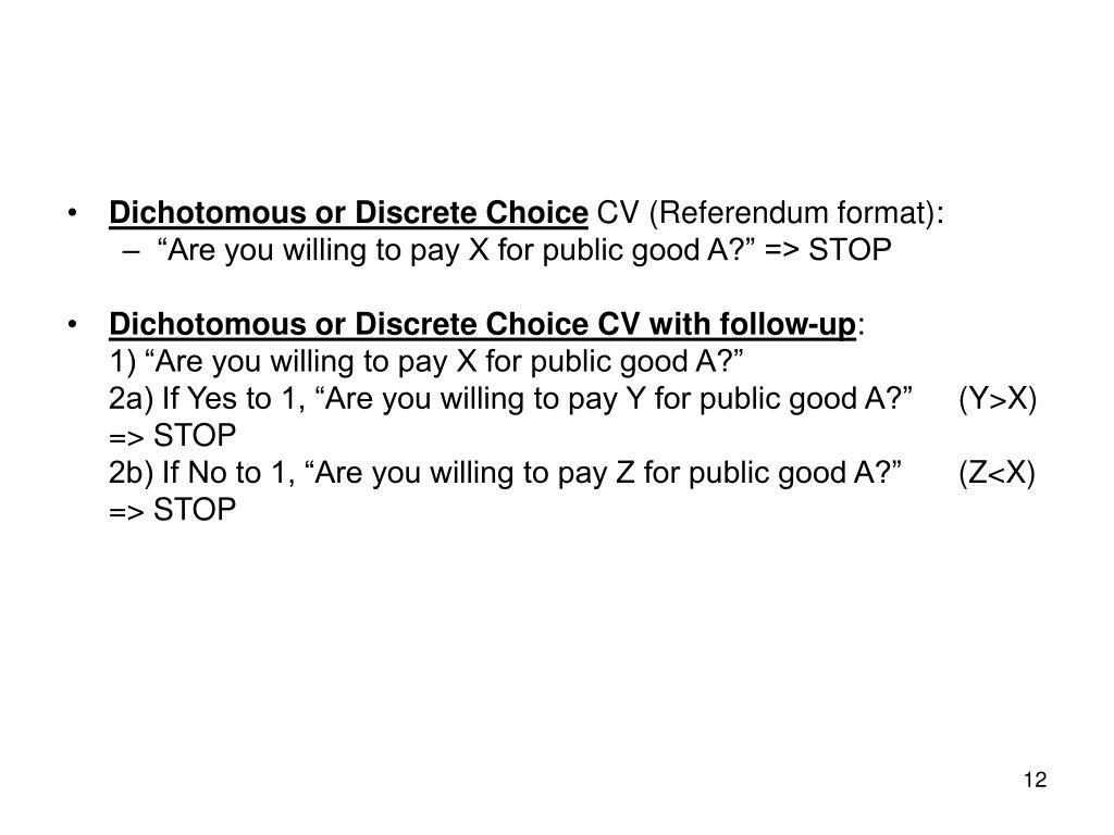 Dichotomous or Discrete Choice