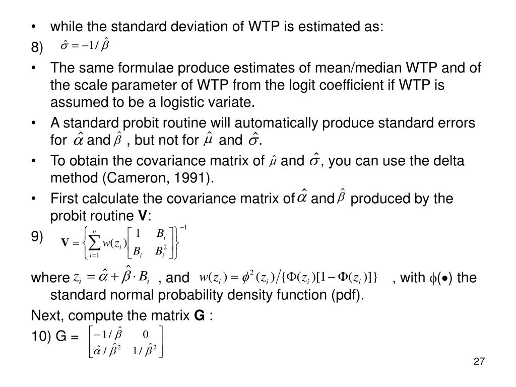 while the standard deviation of WTP is estimated as: