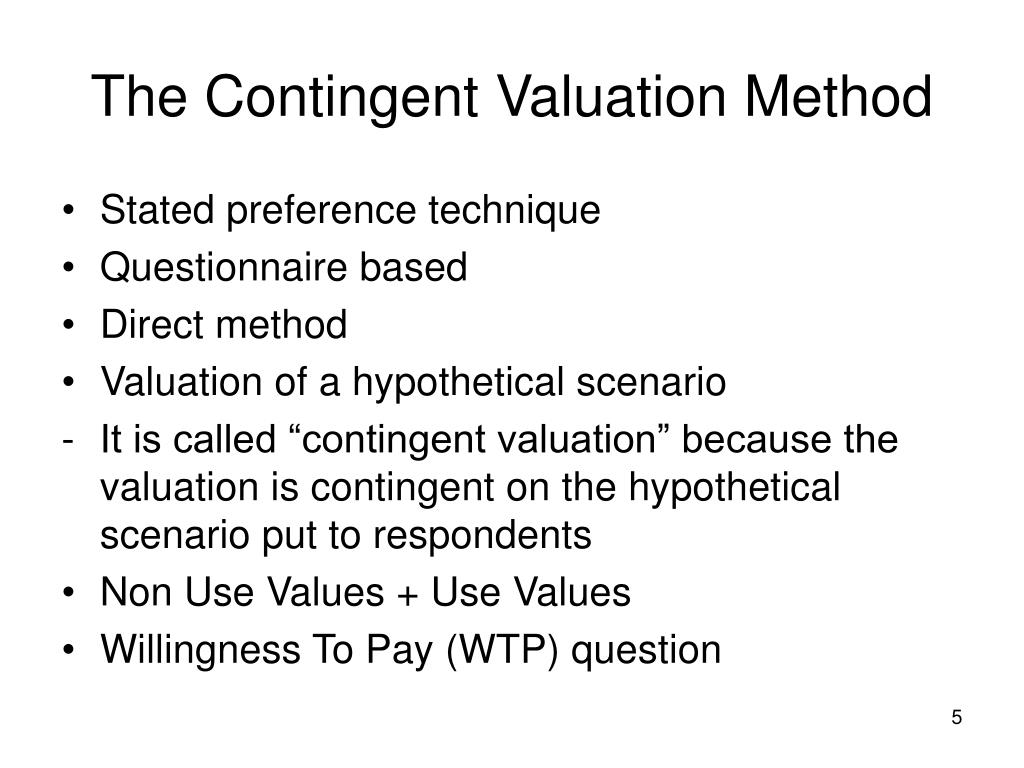 The Contingent Valuation Method