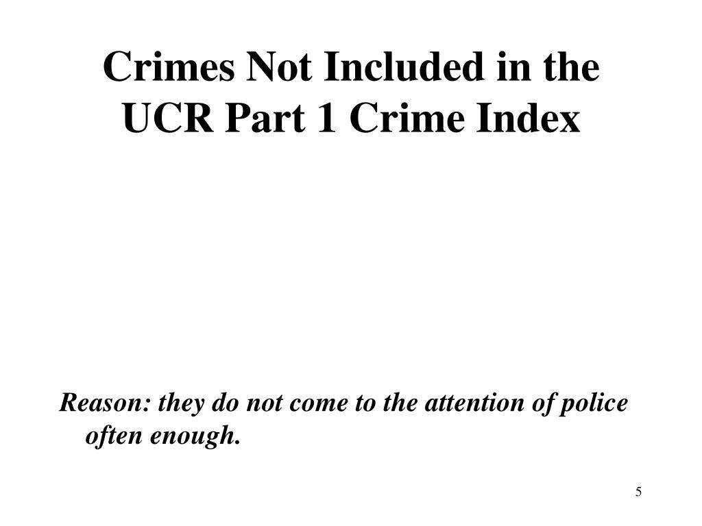 Crimes Not Included in the UCR Part 1 Crime Index