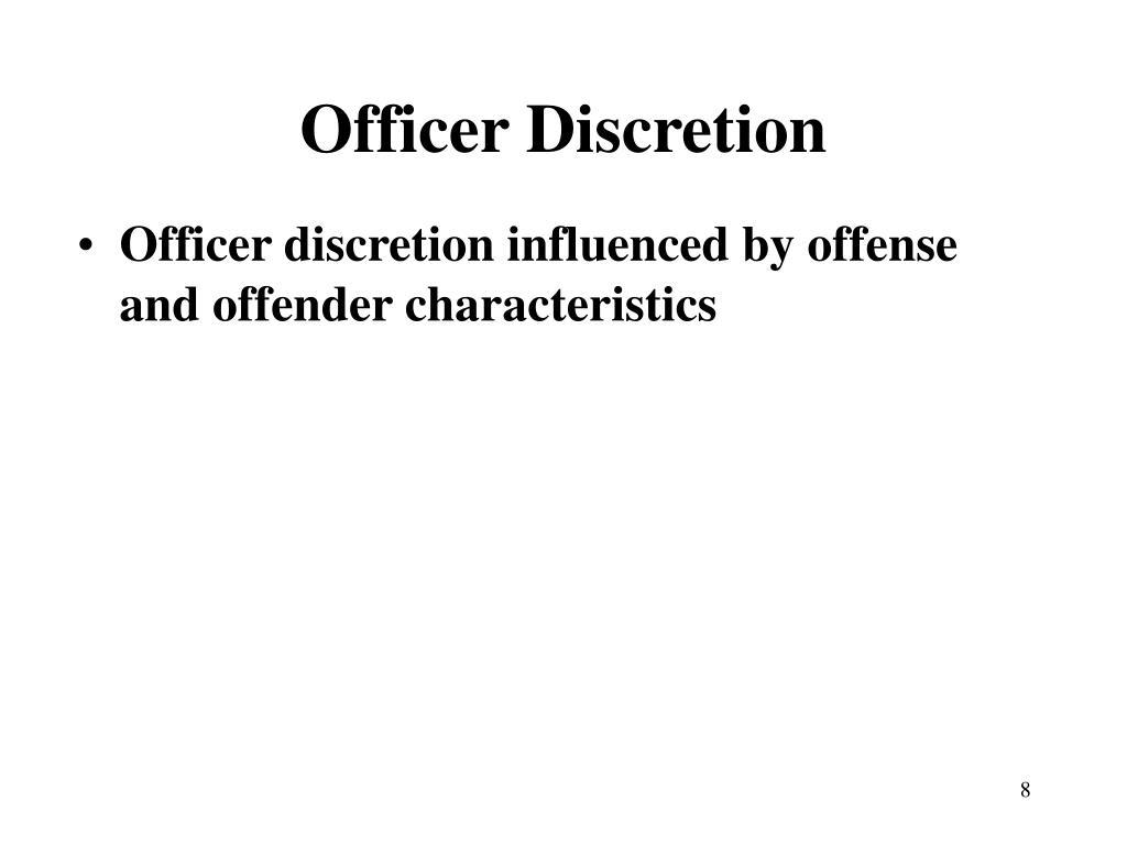Officer Discretion
