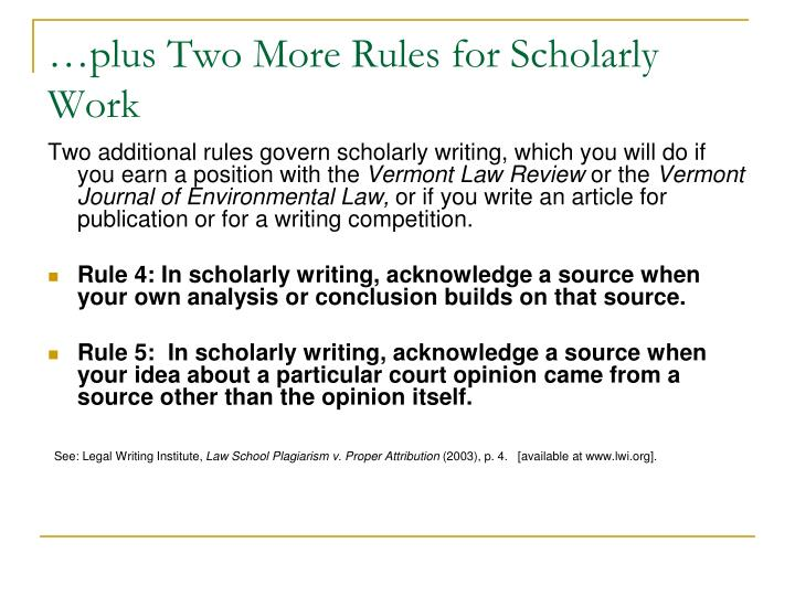 …plus Two More Rules for Scholarly Work