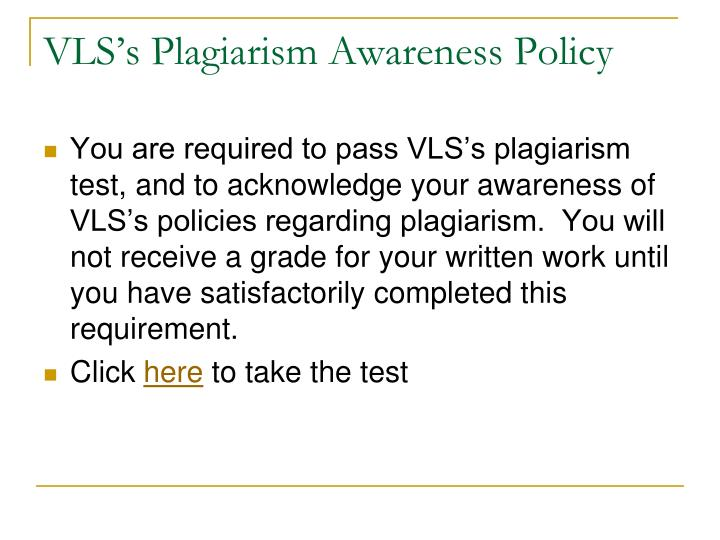VLS's Plagiarism Awareness Policy