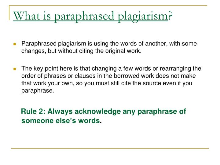 What is paraphrased plagiarism
