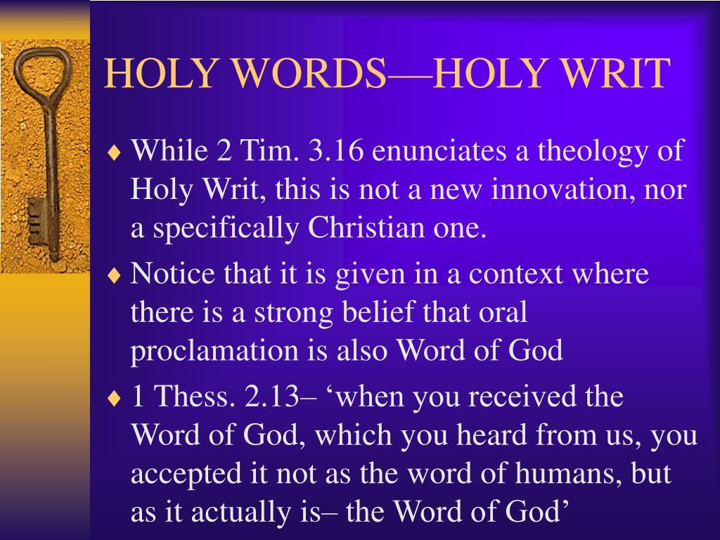 HOLY WORDS—HOLY WRIT