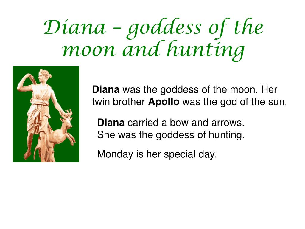Diana – goddess of the moon and hunting