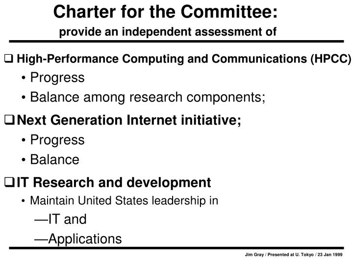 Charter for the committee provide an independent assessment of