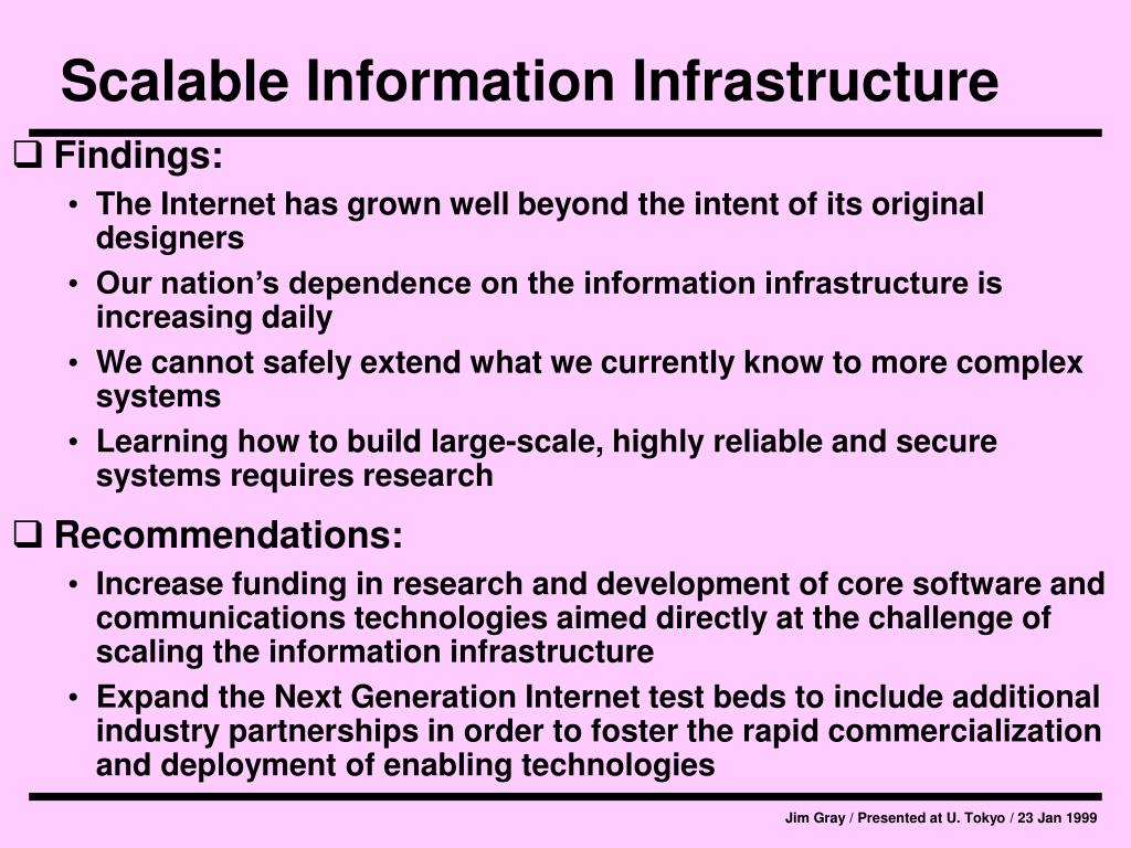 Scalable Information Infrastructure