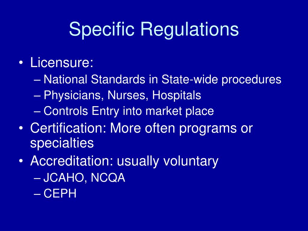 Specific Regulations