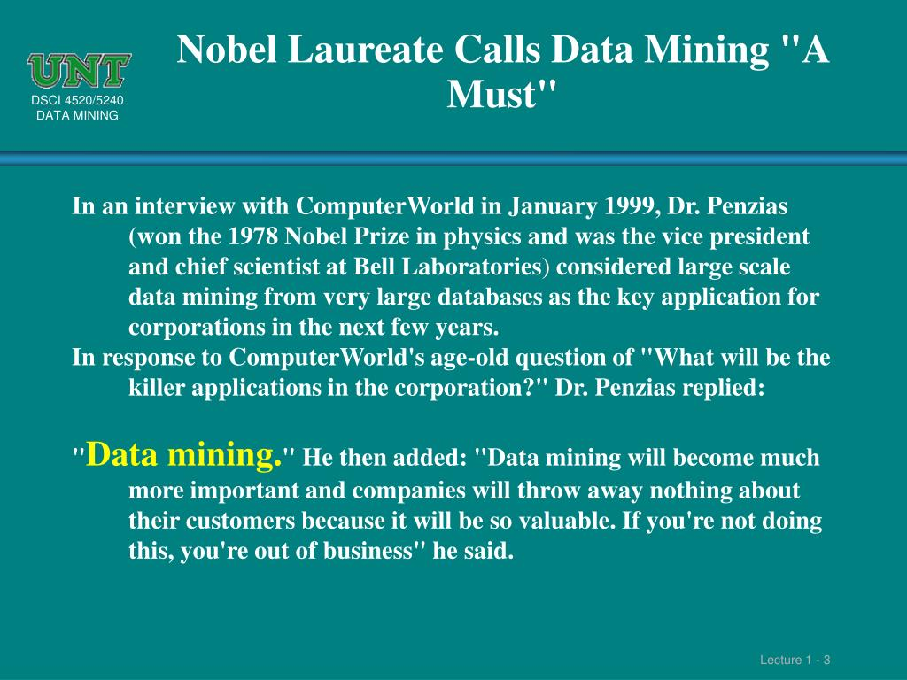 "Nobel Laureate Calls Data Mining ""A Must"""