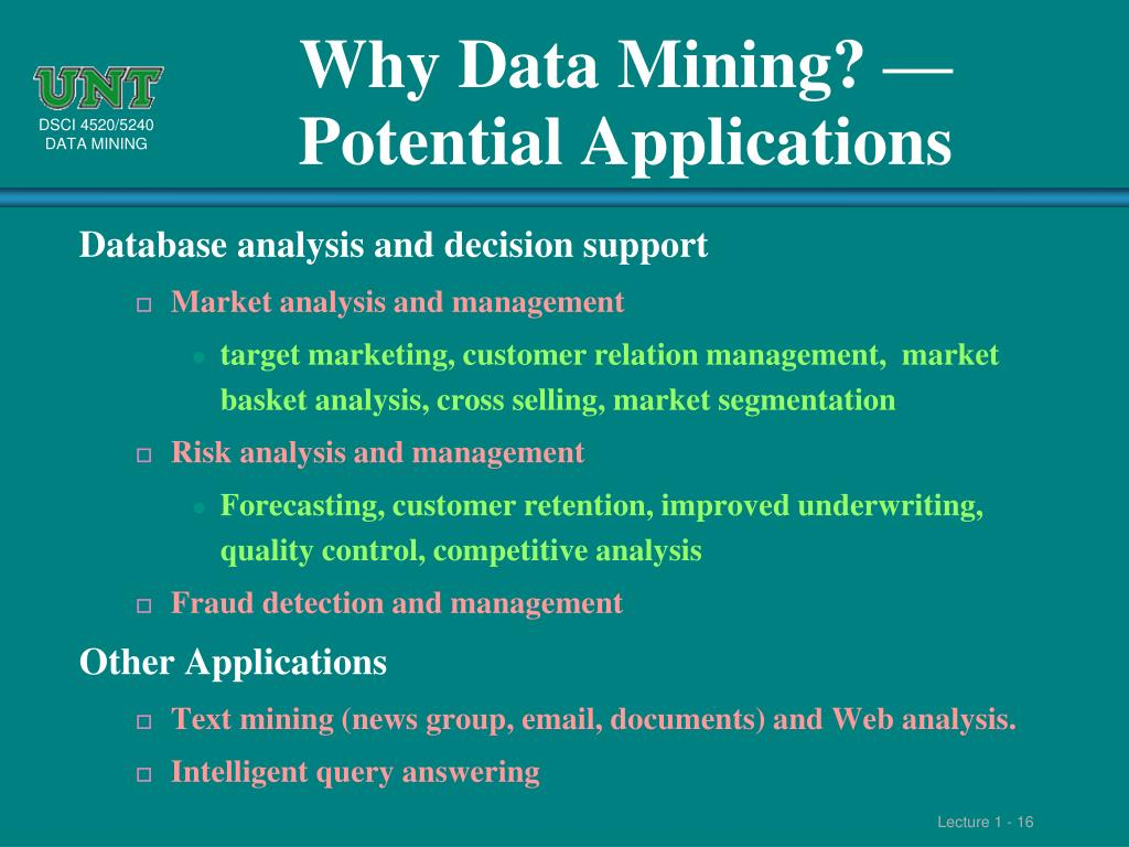 Why Data Mining? — Potential Applications