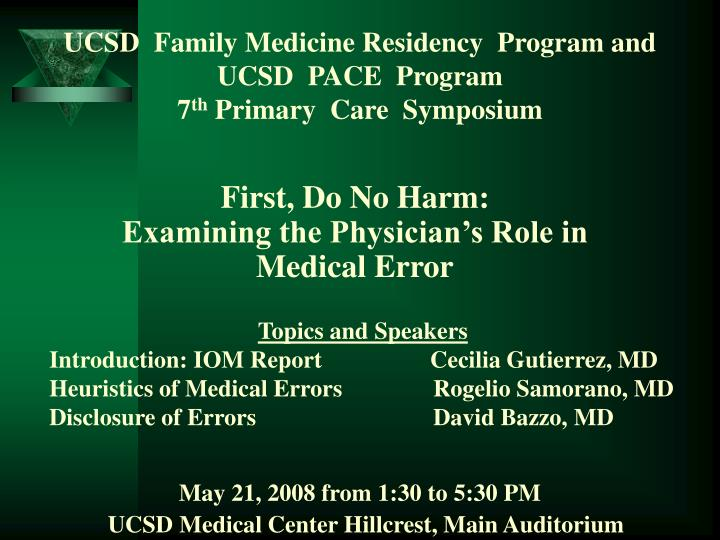 Ucsd family medicine residency program and ucsd pace program 7 th primary care symposium
