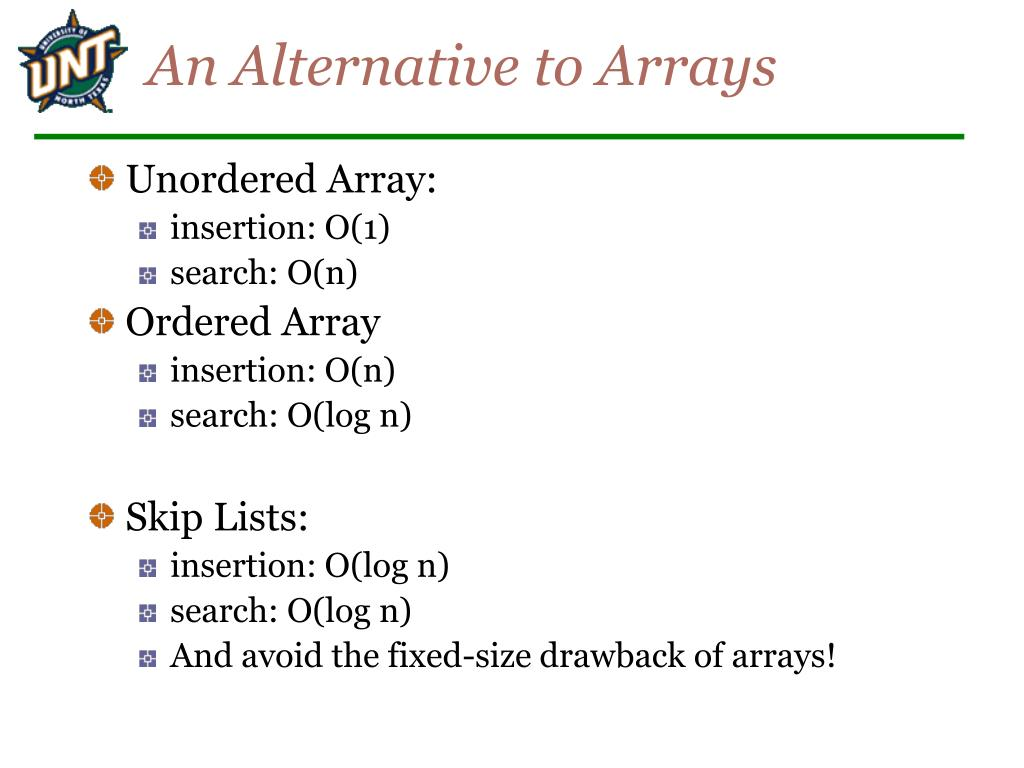 An Alternative to Arrays