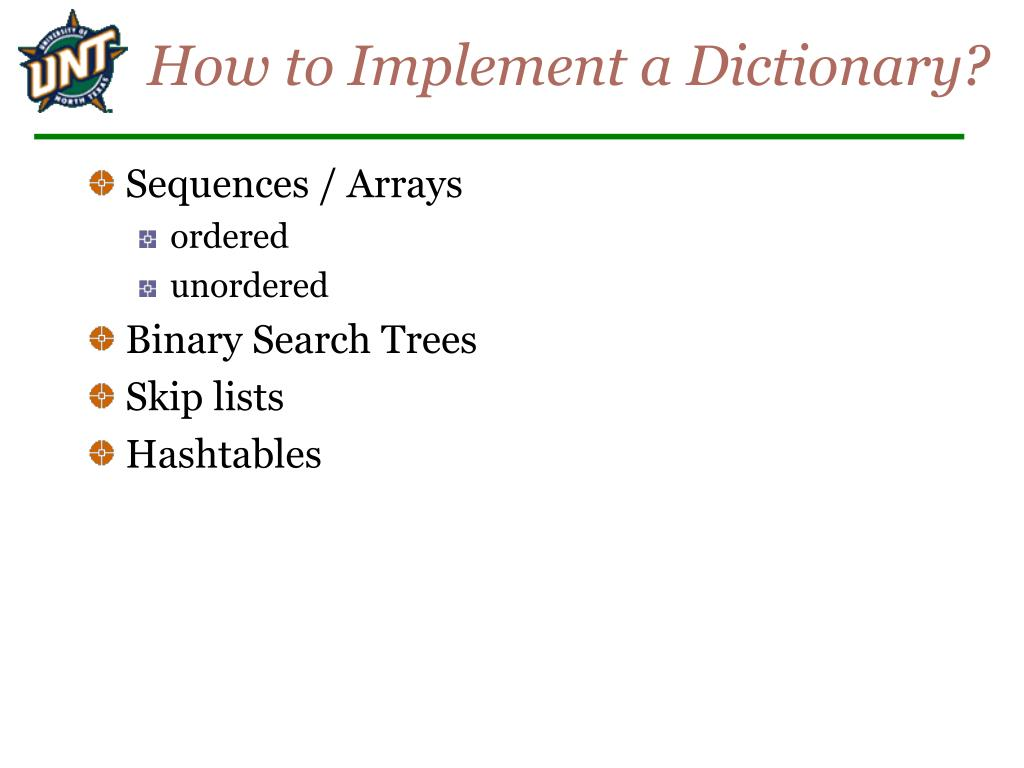 How to Implement a Dictionary?