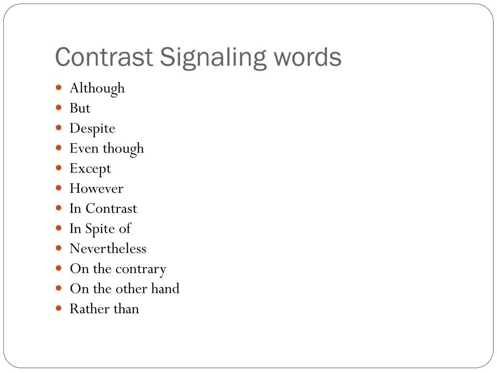 Contrast Signaling words