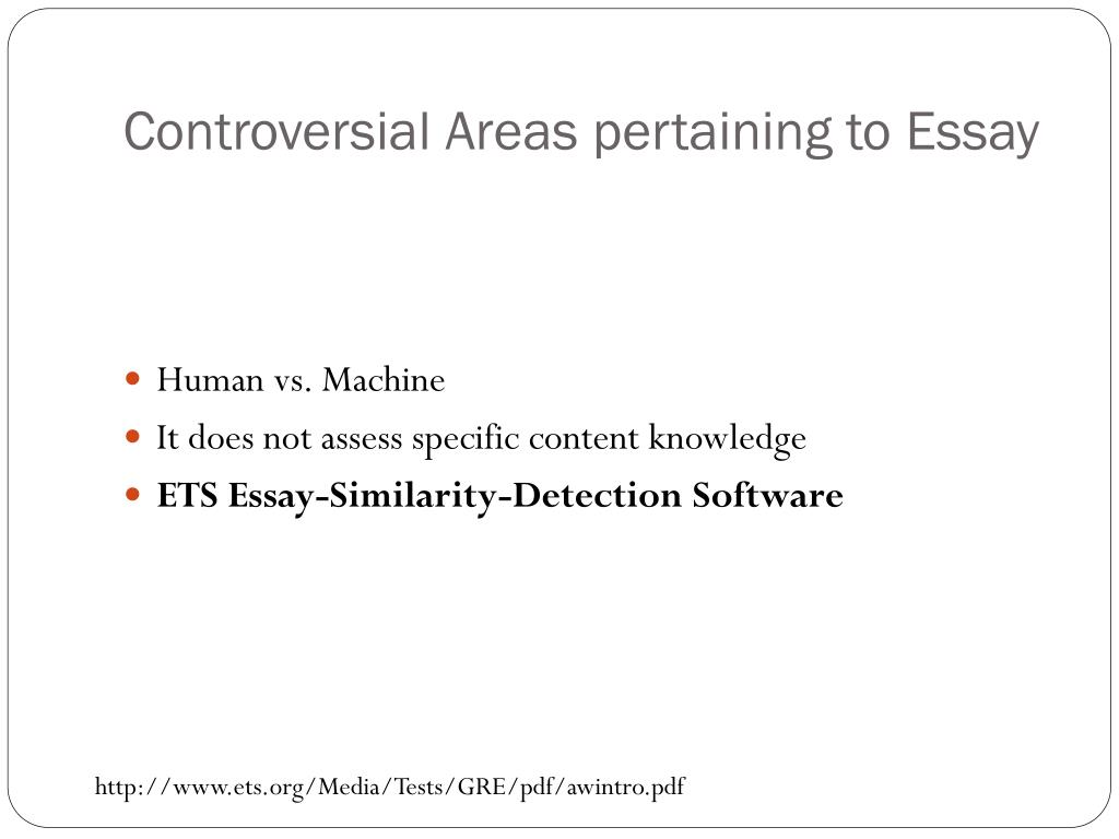 Controversial Areas pertaining to Essay