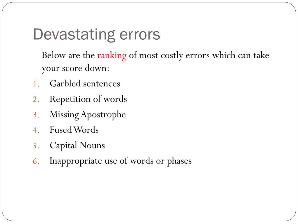 Devastating errors
