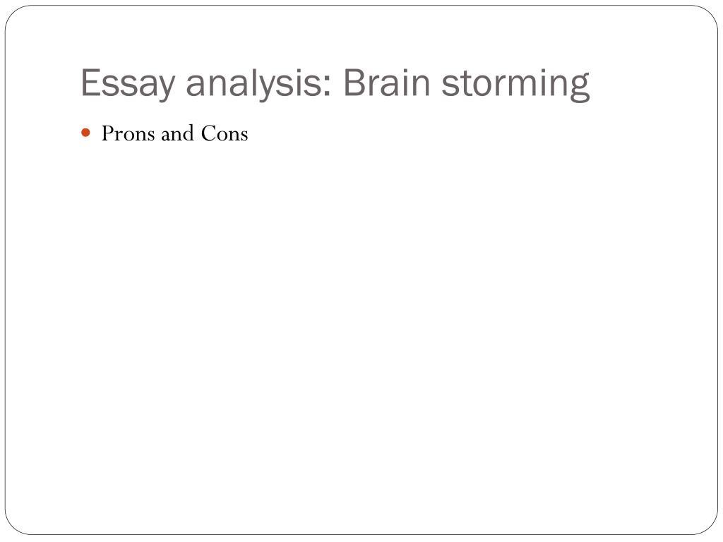 Essay analysis: Brain storming