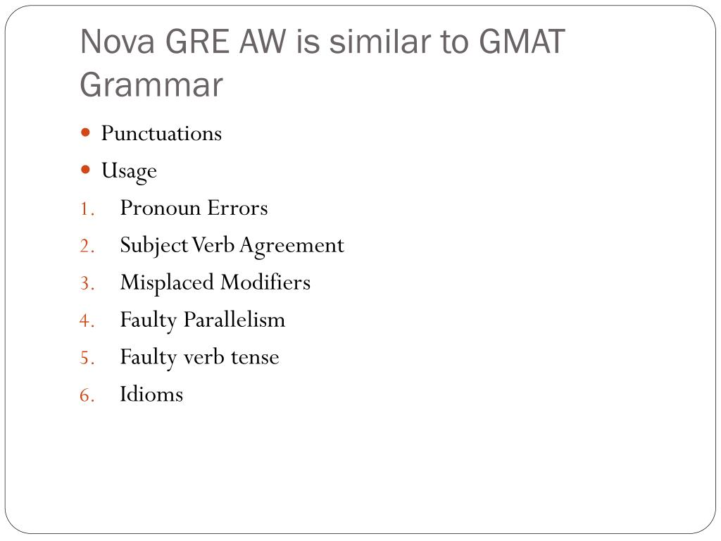 Nova GRE AW is similar to GMAT Grammar